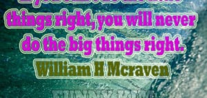 William H Mcraven Quotes