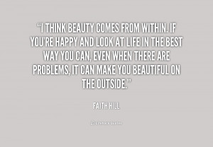 beauty comes from within quotes source http quotes lifehack org quote ...