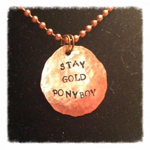 the_outsiders_quote_stay_gold_ponyboy_hammered_penny_necklace_207590ac ...