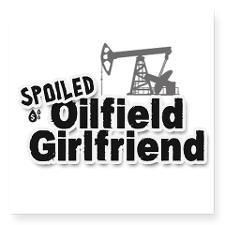 Spoiled Oilfield Girlfriend Sticker for