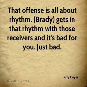 Brady Quotes