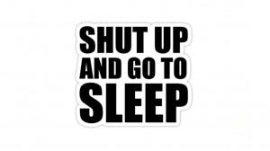 Shut Up Funny Humor - funny wallpaper