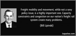 Freight mobility and movement, while not a sexy policy issue, is a ...