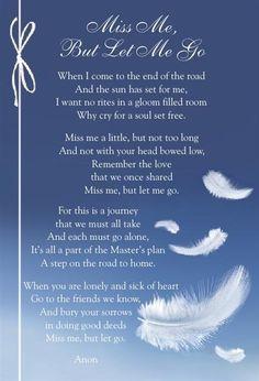 miss me but let me go poem More