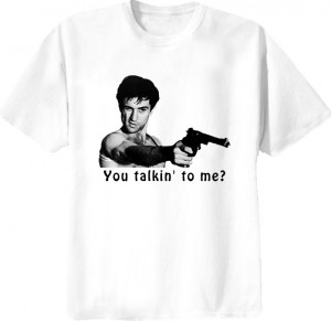 Taxi Driver Travis Bickle Quote Movie T Shirt
