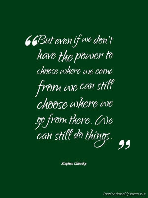 Inspirational Quote by Stephen Chbosky