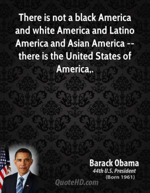 black America and white America and Latino America and Asian America ...