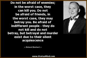 ... their silent acquiescence - Richard Eberhart Quotes - StatusMind.com