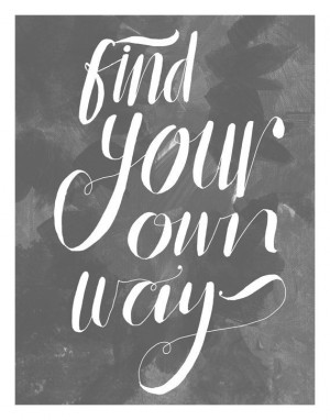 find your own way sky blue inspirational quote by sewindieshop