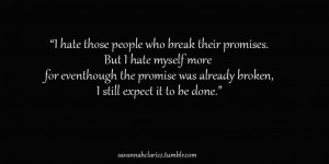 Broken Promises Quotes And Sayings Broken promises quotes and