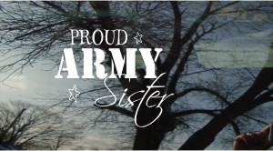 Go Back > Gallery For > Army Sister Quotes