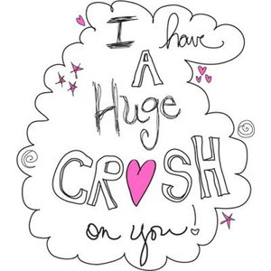 have a hugeee crush on you