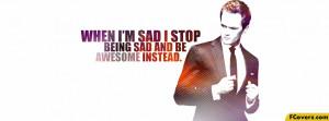 When-Im-Sad-I-Stop-Being-Sad-Facebook-Timeline-Cover-Image.png