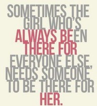 Always been there for her...