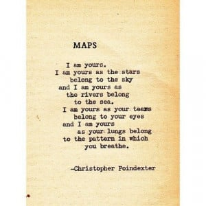 Maps ~ I am yours. I wanna touch so bad