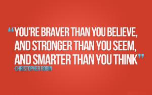 Braver. Stronger. Smarter.
