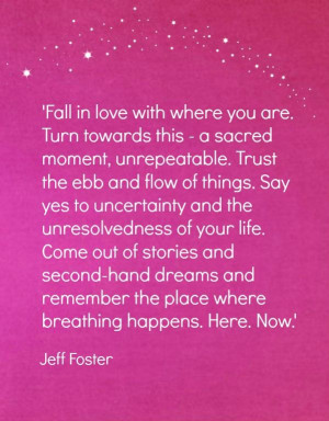 ... Quotes Poems, Fall, Deepest Accepted, Jeff Foster, Inspiration Quotes