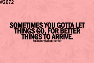 kushandwizdom #quotes #let go #move on #move forward