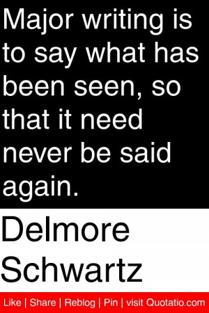 ... been seen so that it need never be said again # quotations # quotes