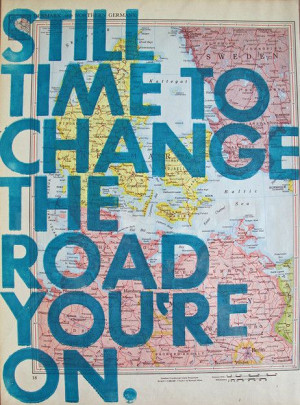 stillThe Roads, Time, Life, Inspiration, Led Zeppelin, Quotes, Change ...