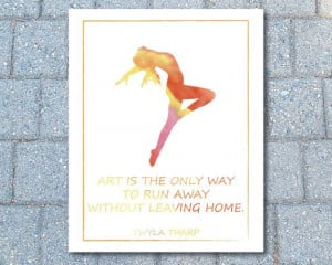 Twyla Tharp Quote Poster Dancing Art Print by PaperTwistCards, $10.00