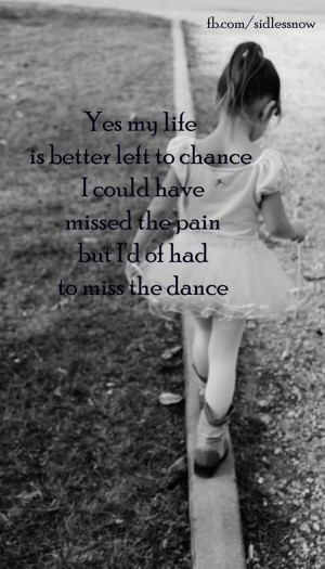 The Dance Garth Brooks Quotes Dance is the only thing i will purposely ...