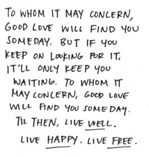 Live well. Live happy. Live free.