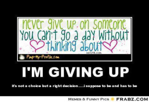 never give up on someone you think about