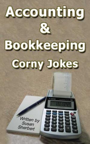 Accounting and bookkeeping corny jokes