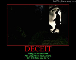 quotes about lies and deceit. poisonous deceit or and