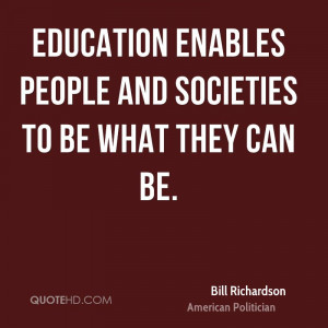 Bill Richardson Education Quotes
