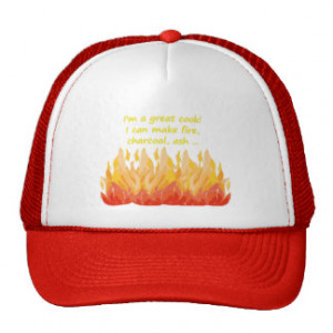 Can't cook, Fun Cooking or BBQ Quote Trucker Hats
