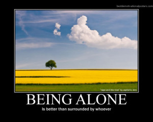 Inspirational Quotes About Being Alone Pictures