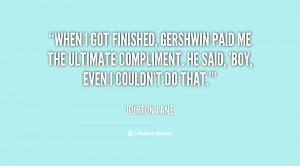 quote-Burton-Lane-when-i-got-finished-gershwin-paid-me-23541.png