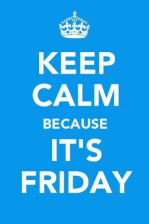Yeah Its Friday Quotes