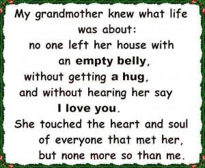 Grandma/love/full belly/hug