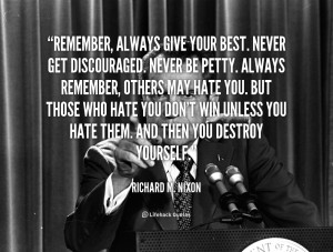 but those who hate you don t win unless you hate them and then you ...