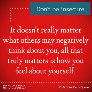 Don't be insecure