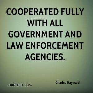 Enforcing Laws Quotes Law Enforcement Agencies