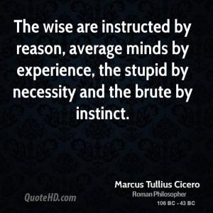 Marcus Tullius Cicero Experience Quotes