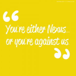 "gotosleep-x:WWE Quotes""You're either Nexus… or you're against ..."