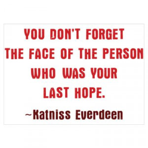 ... > Wall Art > Posters > Katniss Everdeen Quote Wall Art Poster