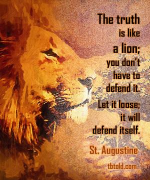it let it loose it will defend itself saint augustine