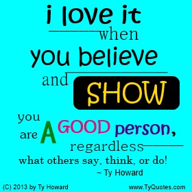 Good Person Quotes On being a good person,