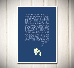 Taken Film Quote Typography Poster Print A3 size by superclean, $16.90