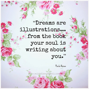 You Are My Dream Come True Quotes I love disecting my dreams in