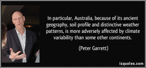 In particular, Australia, because of its ancient geography, soil ...