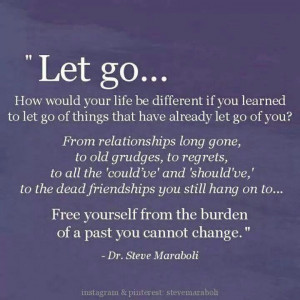 Free yourself and let go....