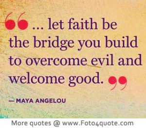 ... life quote and photos - Maya angelou - faith quotes - Image 18