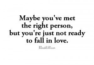 Not Ready to fall in love - quotes Photo
